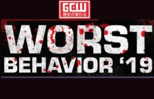 GCW Worst Behavior 23 08 2019