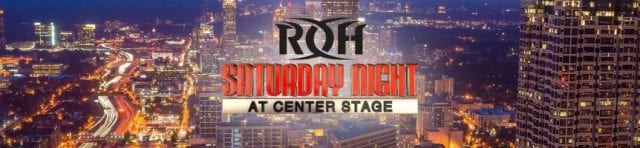 ROH Saturday Night at Center Stage 2019