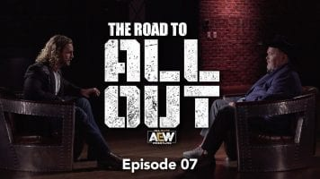 Watch The Road to AEW All Out- Ep 7