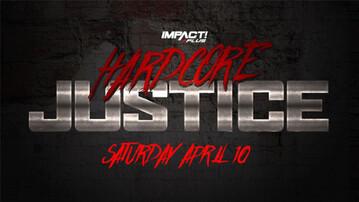 Impact Wrestling Hardcore Justice 2021