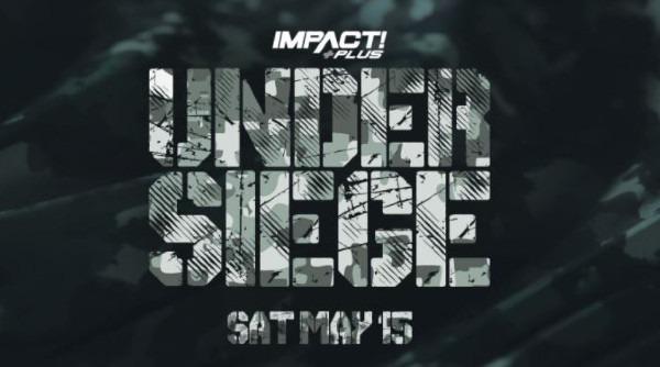 Impact Wrestling Under Siege 2021