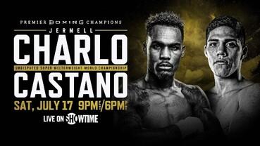 PBC Boxing Charlo vs Castano