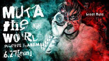 Pro Wrestling NOAH Muta the World 2021