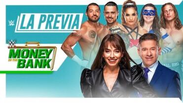 WWE La Previa Money in the Bank 2021