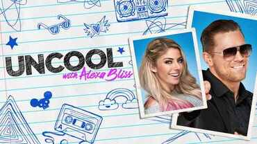 WWE Uncool with Alexa Bliss