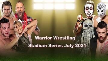 Warrior Wrestling Stadium Series July 2021